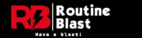 Routine Blast
