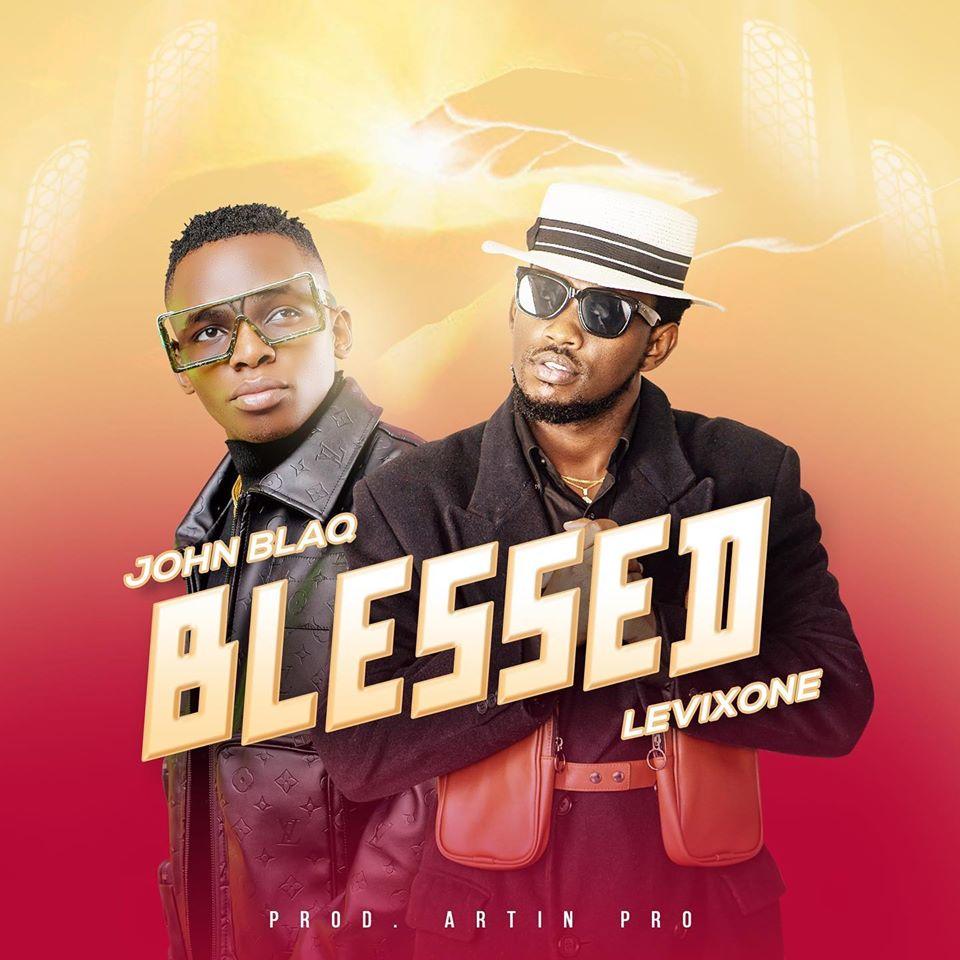 john blaq collaborates levixone drop blessed listen audio routine